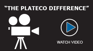 Watch Video - The Plateco Difference